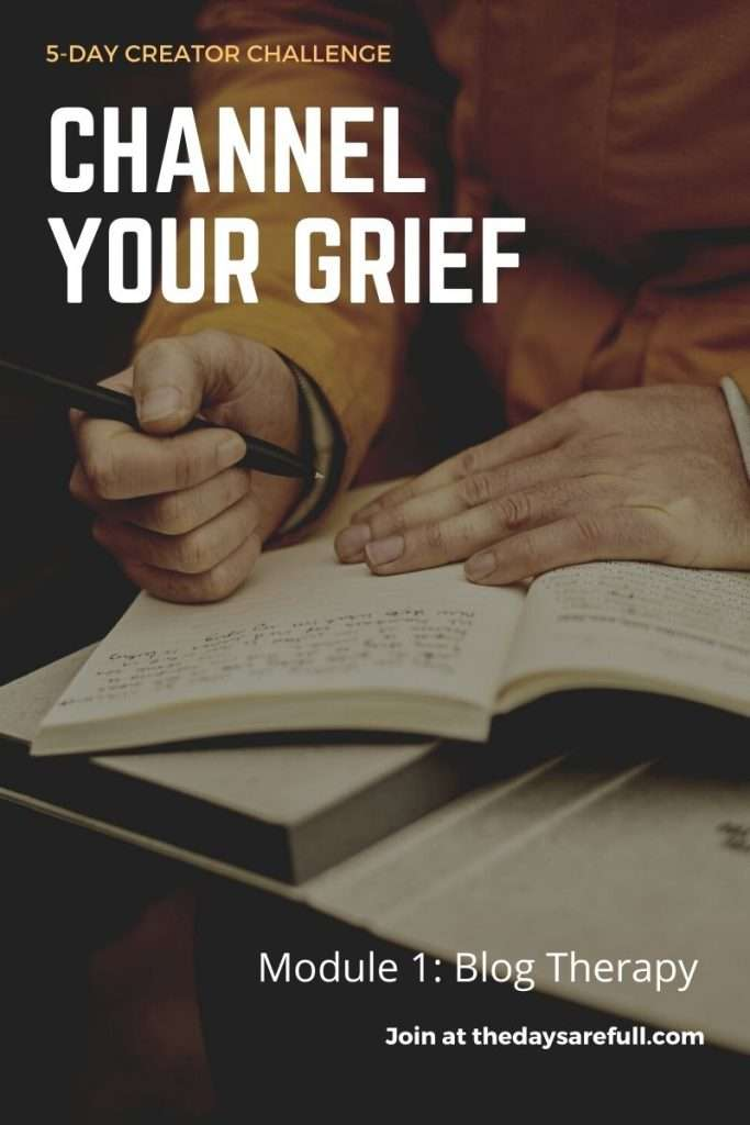 Channel Your Grief Challenge